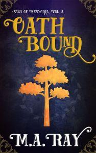 Saga of Menyoral #3: Oath Bound