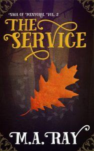 Saga of Menyoral #2: The Service